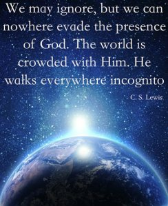 We-may-ignore-but-we-can-nowhere-evade-the-presence-of-God.-The-world-is-crowded-with-Him.-He-walks-everywhere-incognito
