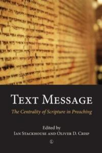 text-message-preaching-scripture-in-the-multimedia-age-by-ian-stackhouse-0718842634